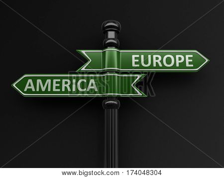 3D Illustration. Europe and America pointers on signpost. Image with clipping path