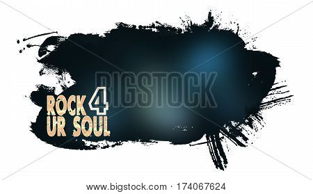 text rock 4 ur soul with abstract brushstroke background