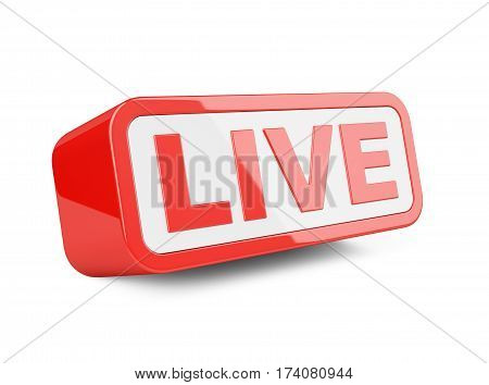 Live - red sign. Isolated on white background 3d illustration.