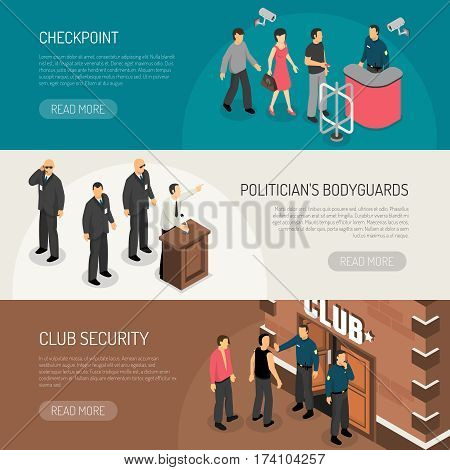 Set of isometric horizontal banners with bodyguards for politicians checkpoint and club security isolated vector illustration