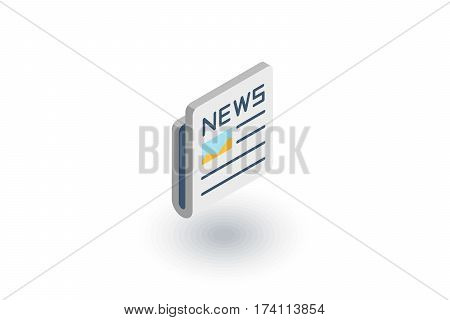 Newspaper, daily press, news content, article isometric flat icon. 3d vector colorful illustration. Pictogram isolated on white background