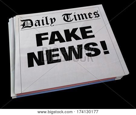 Fake News Lies Newspaper Headline Dishonest Media 3d Illustration