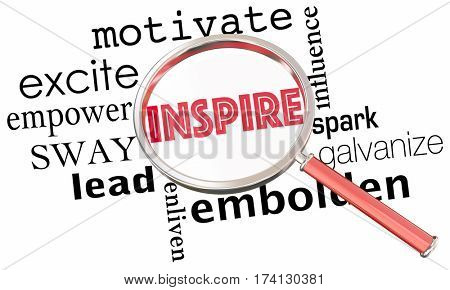 Inspire Motivate Excite Empower Magnifying Glass Collage Words 3d Illustration