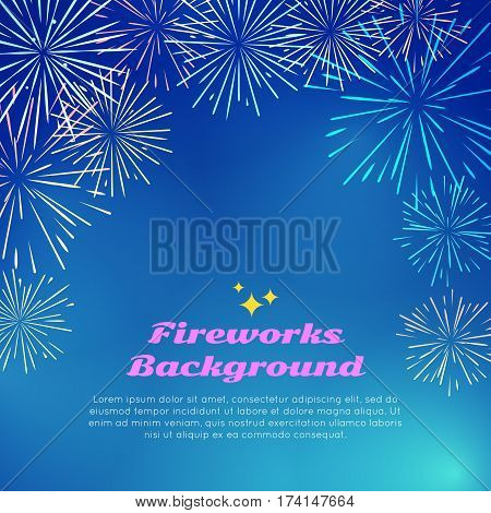 Fireworks backgroundwith colorful fireworks top frame on blue. Happy holidays postcard with salute elements. Greeting New Year banner card with pyrotechnical elements. Vector salute poster template