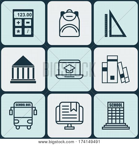Set Of 9 School Icons. Includes Measurement, Library, Haversack And Other Symbols. Beautiful Design Elements.
