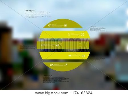 Illustration infographic template with motif of circle horizontally divided to five green standalone sections. Blurred photo with city motif with crossroad of streets is used as background.