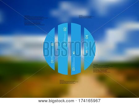 Illustration infographic template with motif of circle vertically divided to four blue standalone sections. Blurred photo with natural motif landscape with cloudy sky is used as background.