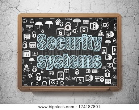 Protection concept: Chalk Blue text Security Systems on School board background with  Hand Drawn Security Icons, 3D Rendering