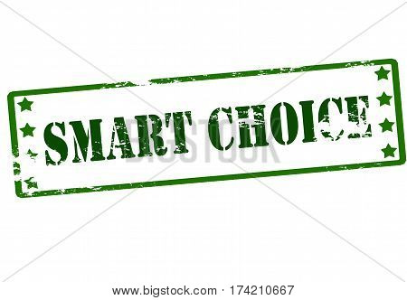 Stamp with text smart choice inside vector illustration