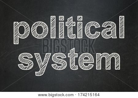 Political concept: text Political System on Black chalkboard background