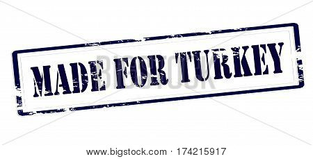 Stamp with text made for Turkey inside vector illustration