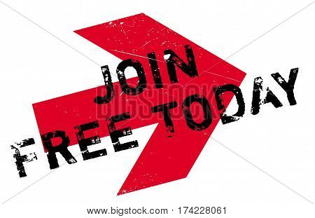Join Free Today rubber stamp. Grunge design with dust scratches. Effects can be easily removed for a clean, crisp look. Color is easily changed.
