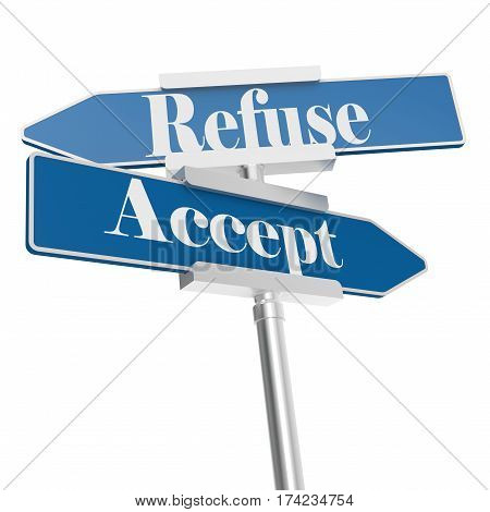 Accept And Refuse Signs