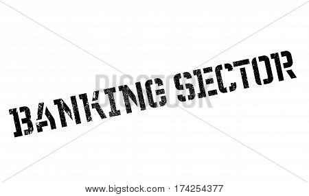 Banking Sector rubber stamp. Grunge design with dust scratches. Effects can be easily removed for a clean, crisp look. Color is easily changed.