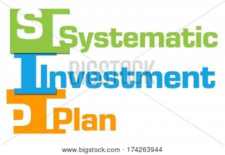 SIP - Systematic investment Plan text alphabets written over colorful background.