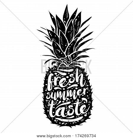 poster with black silhouette of a pineapple, tagline fresh summer taste, grunge texture. Print t-shirt, graphic element for design. Vector illustration.