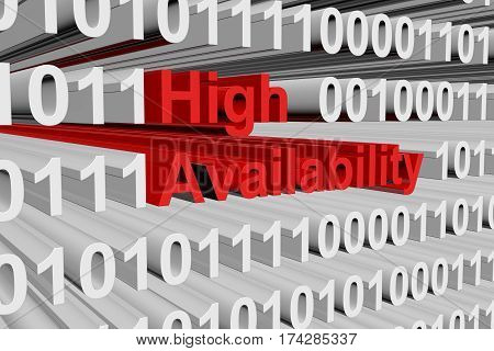 high availability in the form of binary code, 3D illustration