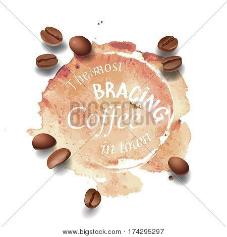 Vector illustration of a coffee stain and coffee beans isolated on white. Advertising space.