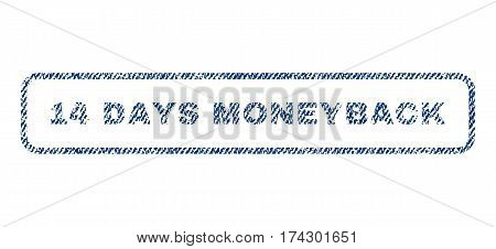 14 Days Moneyback text textile seal stamp watermark. Blue jeans fabric vectorized texture. Vector caption inside rounded rectangular shape. Rubber sign with fiber textile structure.
