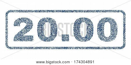 20.00 text textile seal stamp watermark. Blue jeans fabric vectorized texture. Vector caption inside rounded rectangular shape. Rubber sign with fiber textile structure.