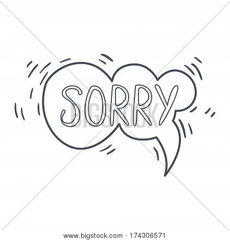 Word Sorry, Hand Drawn Comic Speech Bubble Template, Isolated Black And White Hand Drawn Clipart Object. Sketch Style Monochrome Sticker With Speech Balloon For Cartoons And Comics.