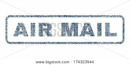Air Mail text textile seal stamp watermark. Blue jeans fabric vectorized texture. Vector tag inside rounded rectangular shape. Rubber sign with fiber textile structure.