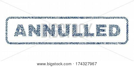 Annulled text textile seal stamp watermark. Blue jeans fabric vectorized texture. Vector caption inside rounded rectangular banner. Rubber sign with fiber textile structure.