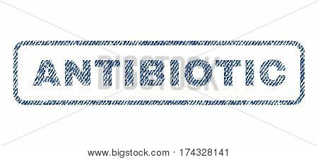 Antibiotic text textile seal stamp watermark. Blue jeans fabric vectorized texture. Vector caption inside rounded rectangular banner. Rubber sign with fiber textile structure.