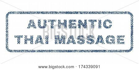 Authentic Thai Massage text textile seal stamp watermark. Blue jeans fabric vectorized texture. Vector tag inside rounded rectangular banner. Rubber sticker with fiber textile structure.