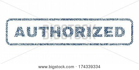 Authorized text textile seal stamp watermark. Blue jeans fabric vectorized texture. Vector caption inside rounded rectangular shape. Rubber emblem with fiber textile structure.