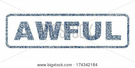 Awful text textile seal stamp watermark. Blue jeans fabric vectorized texture. Vector caption inside rounded rectangular banner. Rubber emblem with fiber textile structure.
