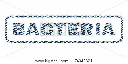 Bacteria text textile seal stamp watermark. Blue jeans fabric vectorized texture. Vector caption inside rounded rectangular banner. Rubber sticker with fiber textile structure.