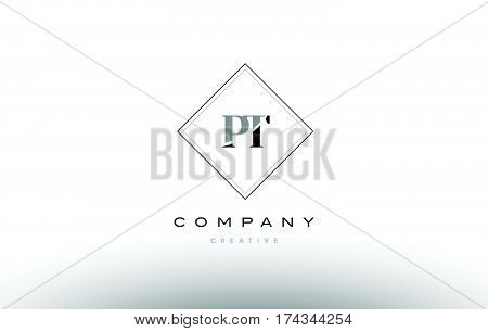 Pt P T  Retro Vintage Black White Alphabet Letter Logo