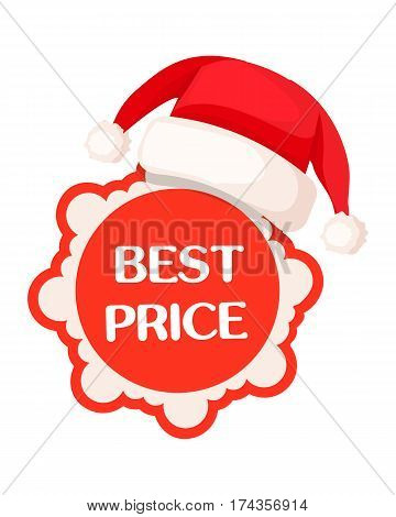 Best price round tag in red sign and Santa Claus hat on top. Time for seasonal discounts in shops. Vector illustration of label with wavy contour decorated with Christmas cap. Winter price off
