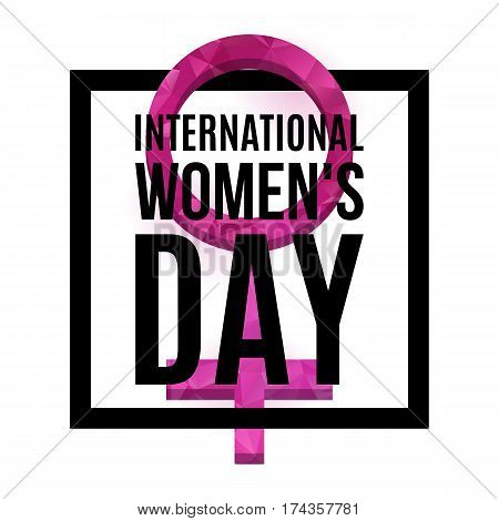International Womens Day poster. Venus symbol with low poly texture, 3d. Gender symbol. 8 March poster. Vector, isolated, eps 10