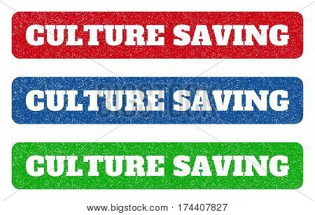 Colored rubber seal stamps with Culture Saving text hole. Vector tag inside rounded rectangular banner. Grunge design and scratched texture for watermark labels. Blue, green, red scratched sticker.