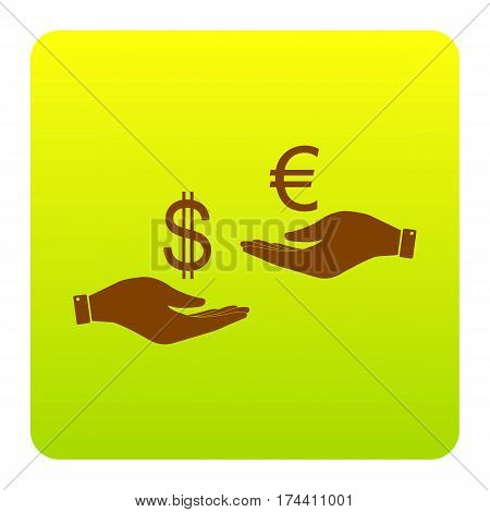 Currency exchange from hand to hand. Dollar adn Euro. Vector. Brown icon at green-yellow gradient square with rounded corners on white background. Isolated.