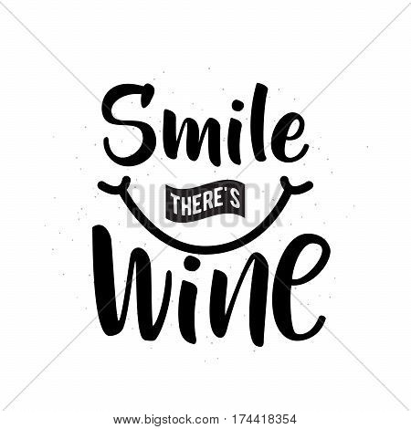 Vector illustration of drink related typographic quote. Wine old logo design. Alcohol background printable. Vintage kitchen print element with cool smile on grunge background