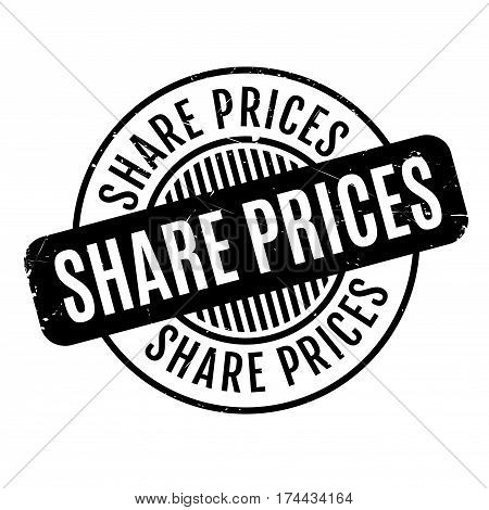 Share Prices rubber stamp. Grunge design with dust scratches. Effects can be easily removed for a clean, crisp look. Color is easily changed.