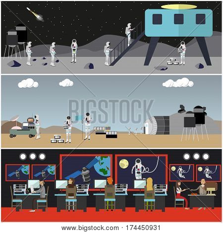 Vector set of space exploration concept posters, banners. Mission control center, astronauts in outer space, landing on Mars and on the Moon, space technologies in flat style.