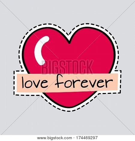 Love forever. Illustration of isolated red heart with inscription. Cut it out. Decoration for Valentines day 2017 in cartoon design. Romantic ruddy garnish. Flat style. Patch. Symbol of love. Vector