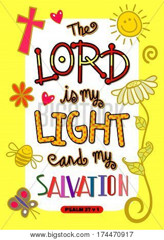 The Lord is my light and my salvation - Bible scripture poster. poster