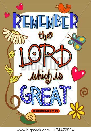 Remember the Lord which is Great - Bible scripture poster.