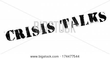 Crisis Talks rubber stamp. Grunge design with dust scratches. Effects can be easily removed for a clean, crisp look. Color is easily changed.