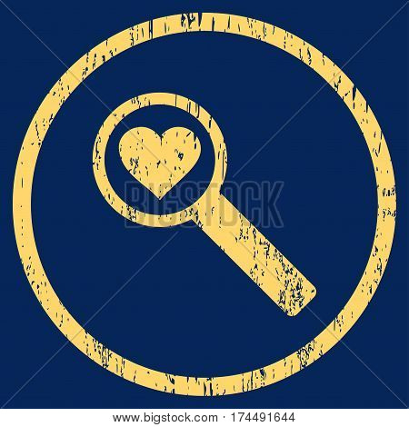 Find Love grainy textured icon for overlay watermark stamps. Rounded flat vector symbol with unclean texture. Circled yellow ink rubber seal stamp with grunge design on a blue background.