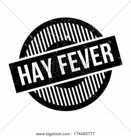 Hay Fever rubber stamp. Grunge design with dust scratches. Effects can be easily removed for a clean, crisp look. Color is easily changed.