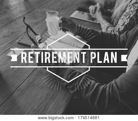 Planning Retirement Plan Dream Big Word
