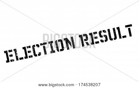 Election Result rubber stamp. Grunge design with dust scratches. Effects can be easily removed for a clean, crisp look. Color is easily changed.