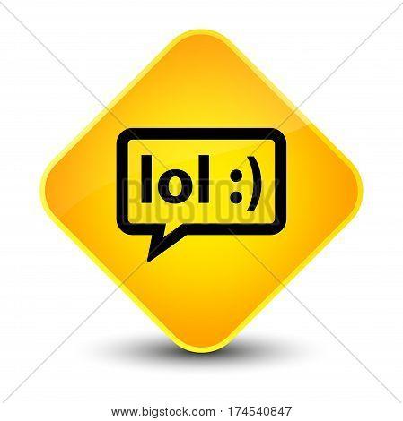 Lol Bubble Icon Elegant Yellow Diamond Button