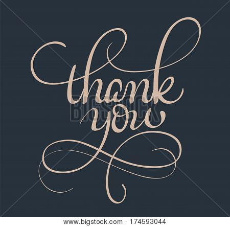 Thank you text on dark background. Calligraphy lettering Vector illustration EPS10